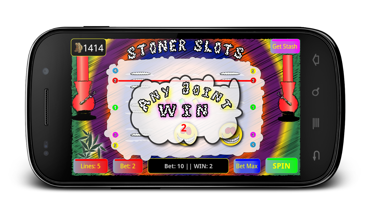 100,000+ Downloads * Slots 4 Stoners * Play NOW!